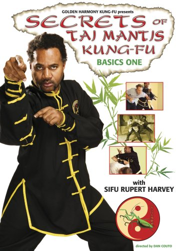 Secrets of Tai Mantis Kung-fu Basics One