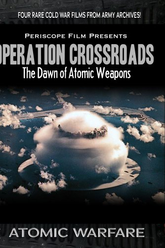 Atomic Warfare: Operation Crossroads