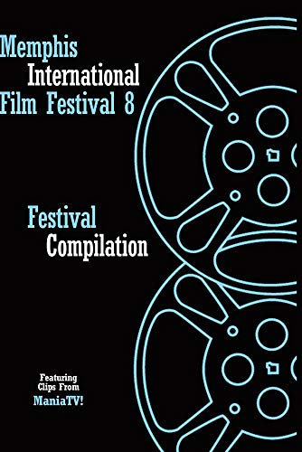 Memphis International Film Festival 8
