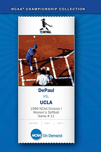1999 NCAA Division I  Women's Softball Game # 11 - DePaul vs. UCLA, disc2