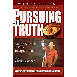 PURSUING THE TRUTH - An Introduction To Bible Interpretation