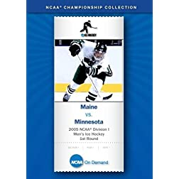 2005 NCAA Division I  Men's Ice Hockey 1st Round - Maine vs. Minnesota