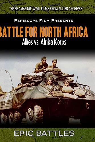 WWII: Battle for North Africa Allies vs. Afrika Korps