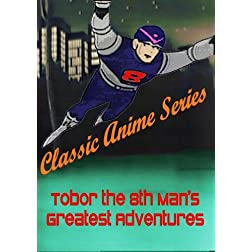 Classic Anime Series Tobor the 8th Man's Greatest Adventures (1960's)