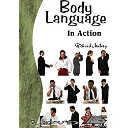 09a - Body Language in Action by Richard Mulvey