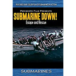 Submarines: Submarine Down Escape and Rescue