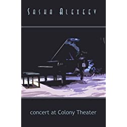 Sasha Alexeev - concert at Colony Theater
