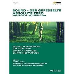 Bound & Absolute Zero: Dance Films By Jan Schmidt