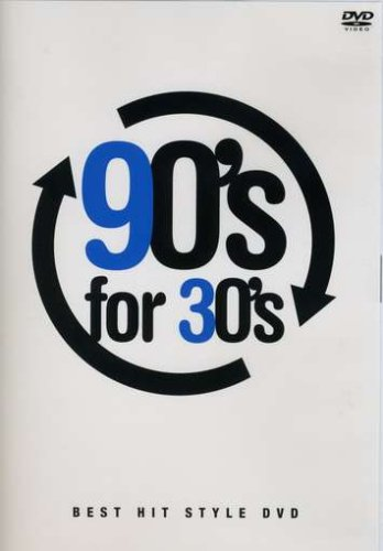 90's for 30's-Best Hit Style DVD