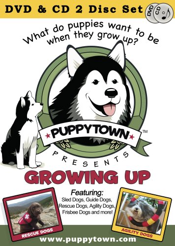 Puppytown, Growing Up