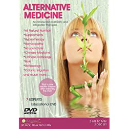 ALTERNATIVE MEDICINE - An introduction to Holistic and Integrative Therapies