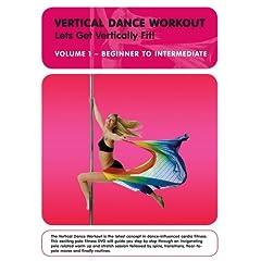 Vertical Dance Workout: Let's Get Vertically Fit! Vol. 1 - Beginner to Intermediate
