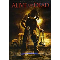 Alive or Dead