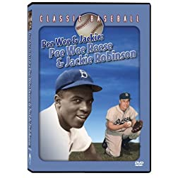 Pee Wee & Jackie: Pee Wee Reese & Jackie Robinson