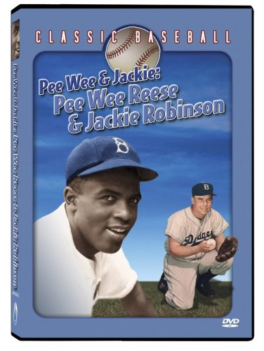 Pee Wee & Jackie: Pee Wee Reese & Jackie Robinson
