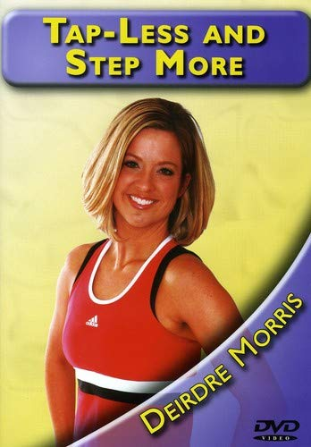 Tap Less & Step More with Deirdre Morris