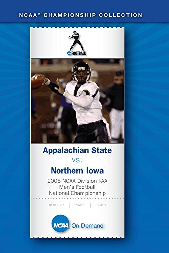 2005 NCAA Div I-AA Men's Football National Championship - Appalachian State vs. Northern Iowa