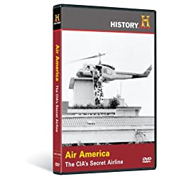 Air America: The CIA's Seret Airline