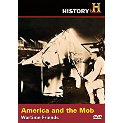 Dead Men's Secrets: America and the Mob - Wartime Friends