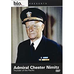 Biography: Admiral Chester Nimitz: Thunder Pacific