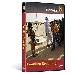 Modern Marvels: Frontline Reporting