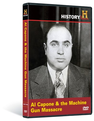 Man, Moment, Machine: Al Capone and the Machine Gun Massacre