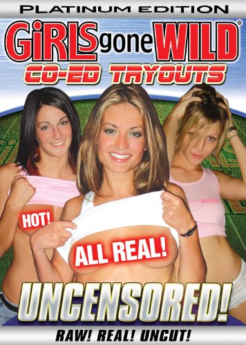 Girls Gone Wild: Platinum Co-Ed Tryouts