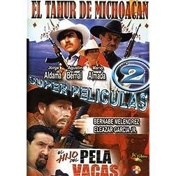 El Tahur de Michoacan/El Hijo de Pelavacas