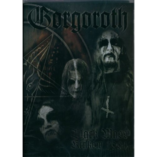 Gorgoroth: Black Mass Krakow 2004