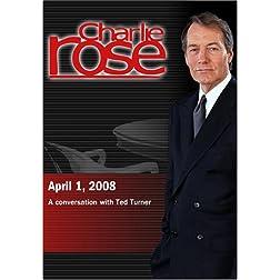 Charlie Rose - Ted Turner (April 1, 2008)