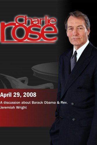 Charlie Rose (April 29, 2008)