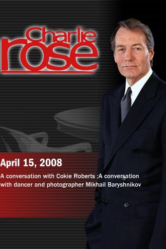 Charlie Rose (April 15, 2008)