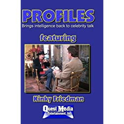 PROFILES featuring Kinky Friedman