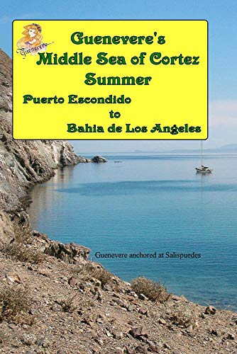 Guenevere's Middle Sea of Cortez Summer
