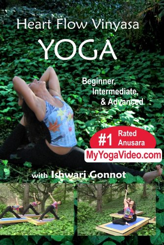 Heart Flow Yoga, Beginner, Intermediate & Advanced, a ***Practice DVD***