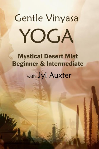 Slow Flow Yoga, Mystical Desert Mist, Beginner & Intermediate, a ***Practice DVD***