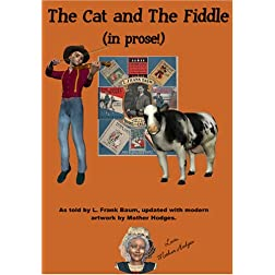 The Cat and The Fiddle - In Prose!
