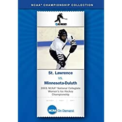 2001 NCAA Division I Women's Ice Hockey Championship - St. Lawrence vs. Minnesota-Duluth