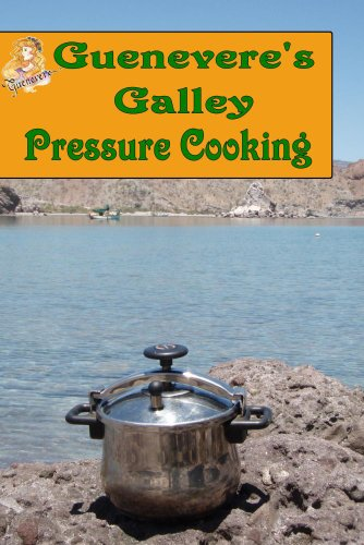 Guenevere's Galley Pressure Cooking