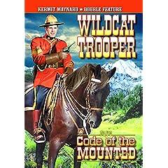 Kermit Maynard Double Feature: Wildcat Trooper / Code of The Mounted