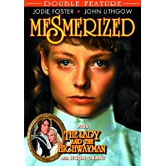 Mesmerized / Lady and The Highwayman