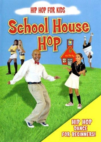 Hip Hop For Kids: School House Hip Hop