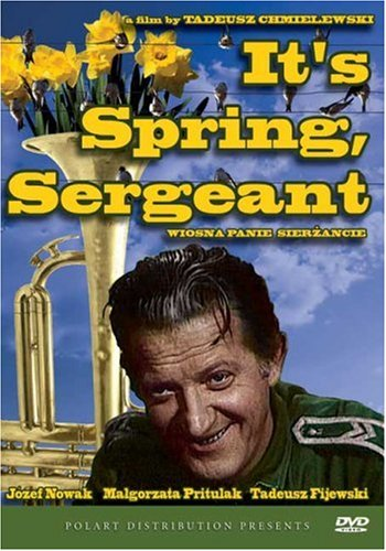 It's Spring Sergeant