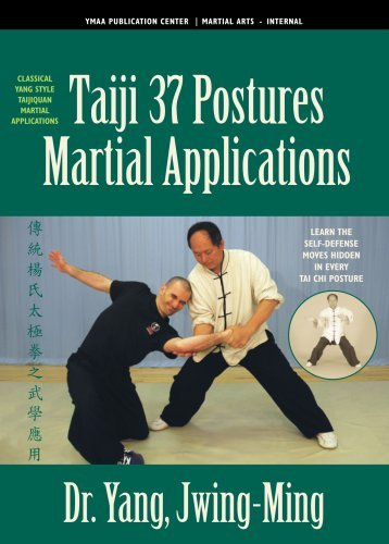 Taiji Martial Applications (YMAA Tai Chi) 37-Postures