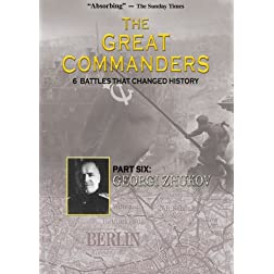 THE GREAT COMMANDERS, Part Six: Georgi Zhukov