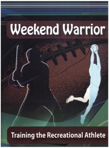 Weekend Warrior: Training the Recreational Athlete