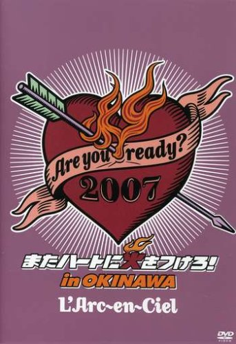 Are You Ready? 2007 Live in Okinawa