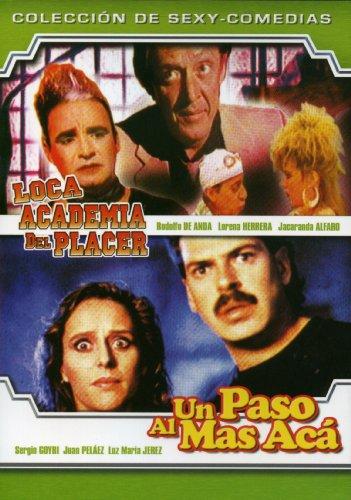 Loca Academia del Placer and un Paso al Mas Aca