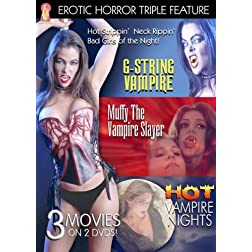 Erotic Horror Triple Feature: G-String Vampire/Muffy the Vampireslayer/Hot Vampire Nights
