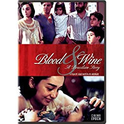 Blood and Wine: A Brazilian Story